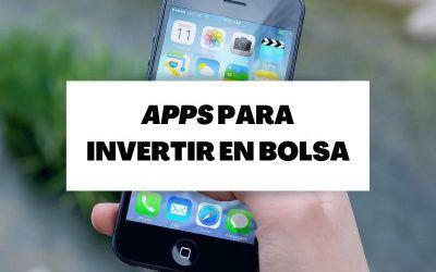Descubre las mejores apps para invertir en bolsa